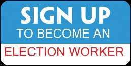 Sign up to become an Election Worker
